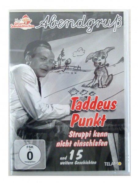 Unser Sandmännchen-Abendgruß, Taddeus Punkt - S...