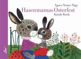 Nagy, Hasenmamas Osterfest