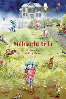 Milli sucht Bella - Wimmelbuch von Chrsita Unzner