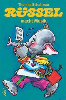 Rüssel  macht Musik