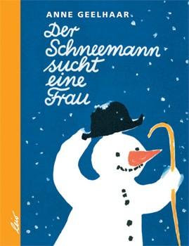 Geelhaar, Der Schneemann sucht eine Frau