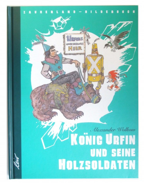 Wolkow - König Urfin und seine Holzsoldaten