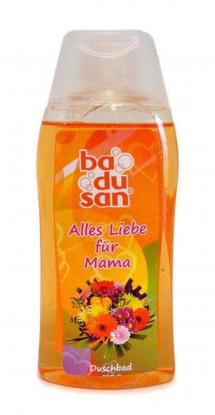 """Duschbad """"Alles liebe für Mama"""", Exot. Frische"""