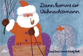 Darazs, Dann kommt der Weihnachtsmann