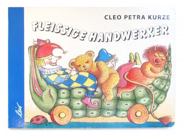Kurze, Fleißige Handwerker - Kinderbuch Buch Büche