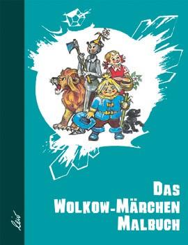 Das Wolkow-Märchen-Malbuch